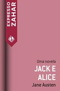 Baixar Jack e Alice: Uma novela pdf, epub, ebook