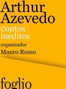 Baixar Arthur Azevedo: Contos inéditos pdf, epub, ebook