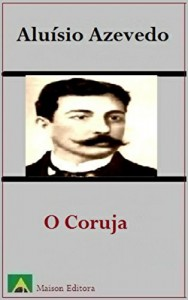 Baixar O Coruja (Ilustrado) (Literatura Língua Portuguesa) pdf, epub, eBook