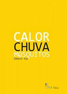 Baixar Calor, Chuva e Mosquitos: Génese dos Deuses Falsos pdf, epub, eBook