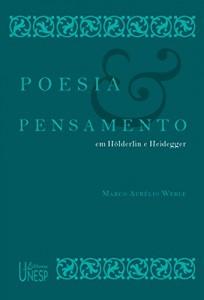 Baixar Poesia e pensamento em Hölderlin e Heidegger pdf, epub, ebook