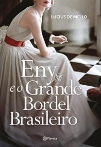 Baixar Eny e o grande bordel brasileiro pdf, epub, ebook