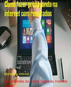 Baixar Como fazer propaganda na internet com resultados: Marketing internet pdf, epub, ebook