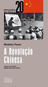 Baixar A revolução chinesa pdf, epub, ebook