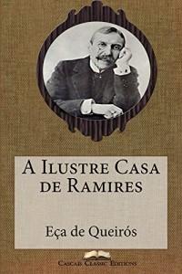 Baixar A Ilustre Casa de Ramires (Edição Ilustrada): Com biografia do autor e índice activo (Grandes Clássicos Luso-Brasileiros Livro 7) pdf, epub, eBook