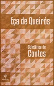 Baixar Coletânea de Contos de Eça de Queirós pdf, epub, ebook