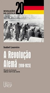 Baixar A revolução Alemã [1918-1923] pdf, epub, ebook