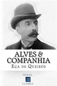 Baixar Alves & Companhia: Com biografia do autor e índice activo pdf, epub, eBook