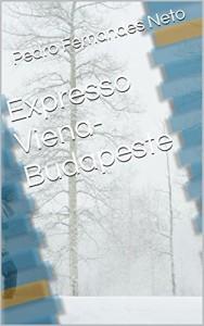 Baixar Expresso Viena-Budapeste pdf, epub, ebook