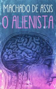 Baixar O Alienista – Clássicos de Machado de Assis pdf, epub, ebook