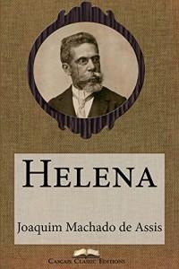 Baixar Helena (Edição Especial Ilustrada): Com biografia do autor e índice activo (Grandes Clássicos Luso-Brasileiros Livro 15) pdf, epub, ebook