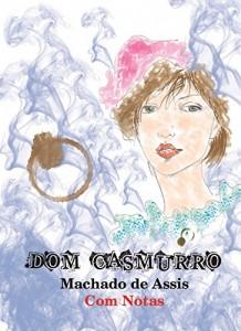 Baixar Dom Casmurro (com notas) (Coleção Obras Primas) pdf, epub, eBook