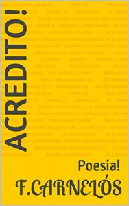 Baixar ACREDITO!: Poesia! pdf, epub, ebook