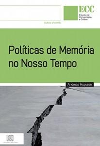 Baixar Políticas de Memória no Nosso Tempo pdf, epub, ebook