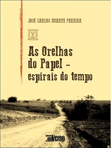 Baixar As Orelhas do Papel: Espirais do Tempo pdf, epub, eBook