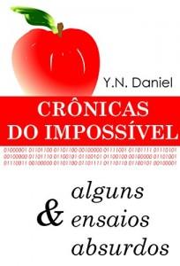 Baixar Crônicas do Impossível & alguns ensaios absurdos pdf, epub, ebook