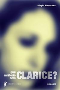 Baixar Que mistério tem Clarice? pdf, epub, eBook