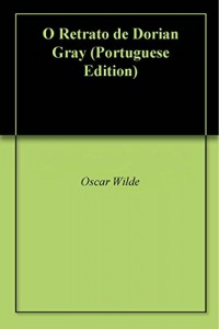 Baixar O Retrato de Dorian Gray pdf, epub, eBook