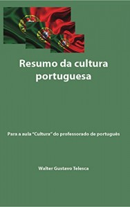 """Baixar Resumo da cultura portuguesa: Aula """"Cultura"""" do professorado de português pdf, epub, ebook"""