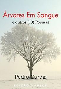 Baixar Árvores Em Sangue e Outros (13) Poemas pdf, epub, eBook