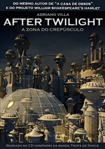 Baixar After Twilight: A Zona do Crepúsculo pdf, epub, eBook