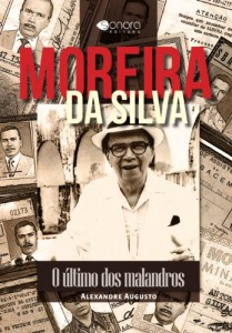Baixar Moreira da Silva – O Último dos Malandros pdf, epub, eBook