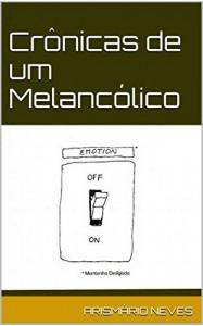Baixar Crônicas de um Melancólico pdf, epub, ebook