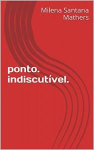 Baixar ponto. indiscutível. pdf, epub, eBook