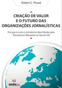 Baixar Criação de Valor e o Futuro das Organizações Noticiosas pdf, epub, eBook
