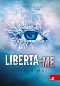 Baixar Liberta-me (Estilhaça-me Livro 2) pdf, epub, ebook