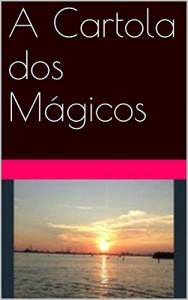 Baixar A Cartola dos Mágicos pdf, epub, ebook