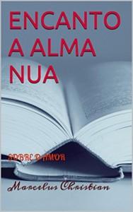 Baixar ENCANTO A ALMA NUA: SOBRE O AMOR pdf, epub, ebook
