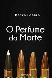 Baixar O Perfume da Morte pdf, epub, eBook