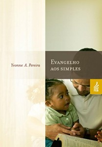 Baixar Evangelho aos Simples pdf, epub, ebook