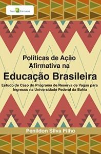 Baixar Políticas de Ação Afirmativa na Educação Brasileira pdf, epub, eBook