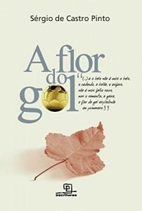 Baixar A Flor do Gol pdf, epub, ebook