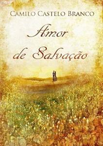 Baixar Amor de Salvação: Romance de Camilo Castelo Branco, publicado em 1864 pdf, epub, eBook