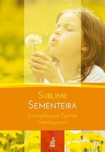 Baixar Sublime Sementeira pdf, epub, ebook