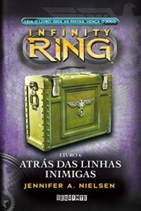 Baixar Atrás das linhas inimigas (Infinity Ring) pdf, epub, ebook