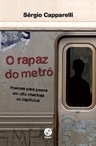 Baixar O rapaz do metrô: Poemas para jovens em oito chacinas ou capítulos pdf, epub, eBook