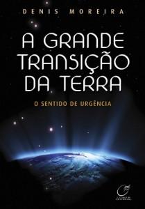Baixar A Grande Transição da Terra: o sentido de urgência pdf, epub, eBook