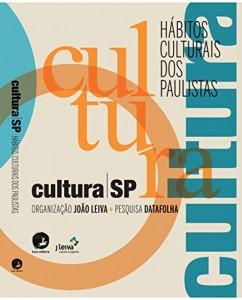 Baixar Cultura SP: Hábitos culturais dos paulistas pdf, epub, ebook