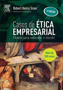 Baixar Casos de Ética Empresarial – 2ª Edição pdf, epub, ebook