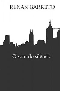 Baixar O som do silêncio pdf, epub, ebook