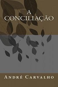Baixar A Conciliação pdf, epub, eBook