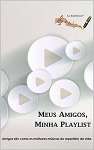 Baixar Meus Amigos, Minha Playlist pdf, epub, ebook