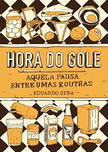 Baixar Hora do gole, aquela pausa entre umas e outras pdf, epub, ebook