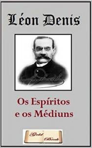 Baixar Os Espíritos e os Médiuns (Ilustrado) pdf, epub, eBook
