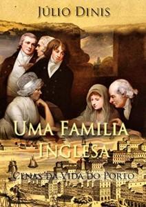 Baixar Uma Família Inglesa: Cenas da Vida do Porto pdf, epub, eBook