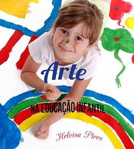 Baixar Arte na Educação Infantil pdf, epub, ebook
